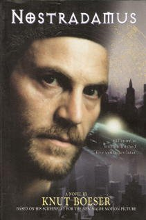 9780062512451: Nostradamus: A Novel by Knut Boeser, Based on His Screenplay
