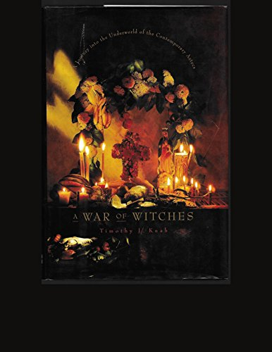 9780062512642: A War of Witches: A Journey into the Underworld of the Contemporary Aztecs