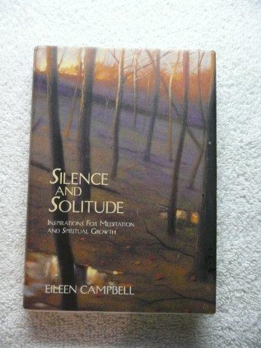 9780062512710: Silence and Solitude: Inspirations for Meditation and Spiritual Growth