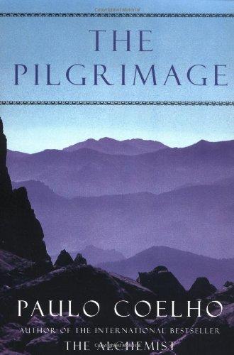 9780062512796: The Pilgrimage: A Contemporary Quest for Ancient Wisdom