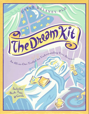 9780062512840: The Dream Kit: An All-In-One Toolkit for Understanding Your Dreams/Includes Book, Tape & Cards