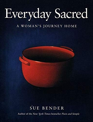 9780062512901: Everyday Sacred: A Woman's Journey Home