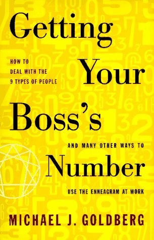 9780062512987: Getting Your Boss's Number; And Many Other Ways to Use the Enneagram at Work