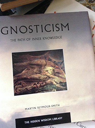 Gnosticism: The Path of Inner Knowledge (0062513052) by Martin Seymour-Smith