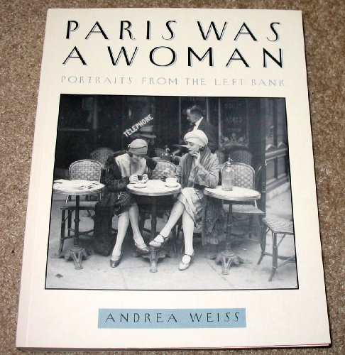 9780062513137: Paris Was a Woman: Portraits from the Left Bank