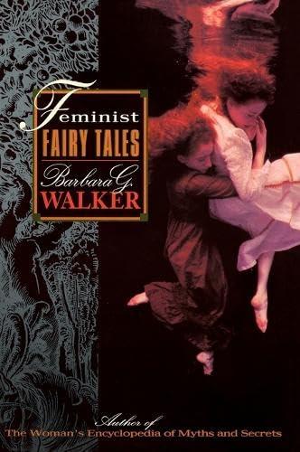 9780062513205: Feminist Fairytales