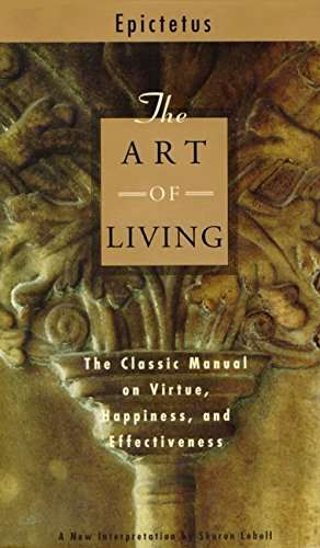 9780062513229: The Art of Living: The Classic Manual on Virtue, Happiness, and Effectiveness