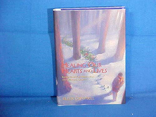 9780062513236: Healing Our Hearts and Lives: Inspirations for Meditation and Spiritual Growth