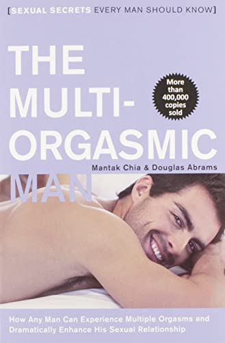 9780062513366: Multi-Orgasmic Man: Sexual Secrets Every Man Should Know
