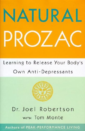 9780062513533: Natural Prozac: Learning to Release Your Body's Own Anti-Depressants
