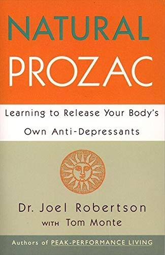 9780062513540: Natural Prozac: Learning to Release Your Body's Own Anti-Depressants