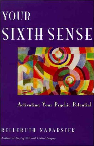 9780062513595: Your Sixth Sense: Activating Your Psychic Potential
