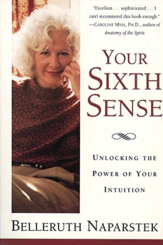 9780062513601: Your Sixth Sense: Unlocking the Power of Your Intuition