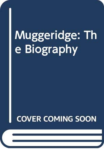 9780062513656: Muggeridge: The Biography