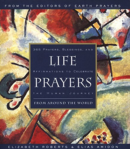 9780062513779: Life Prayers: From Around the World365 Prayers, Blessings, and Affirmations to Celebrate the H