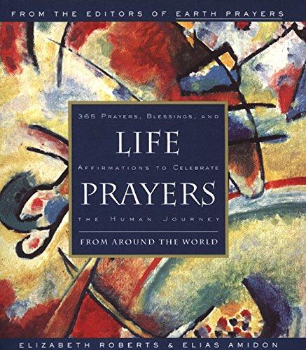 Life Prayers : From Around the World: Elizabeth Roberts, Elias