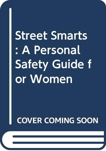 9780062513830: Street Smarts : A Personal Safety Guide for Women