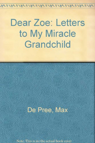 9780062513908: Dear Zoe: Letters to My Miracle Grandchild