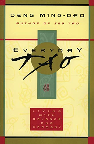 9780062513953: Everyday Tao: Living with Balance and Harmony
