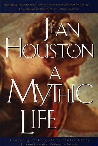 9780062514035: Mythic Life