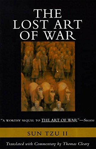 9780062514059: The Lost Art of War: Recently Discovered Companion to the Bestselling The Art of War, The