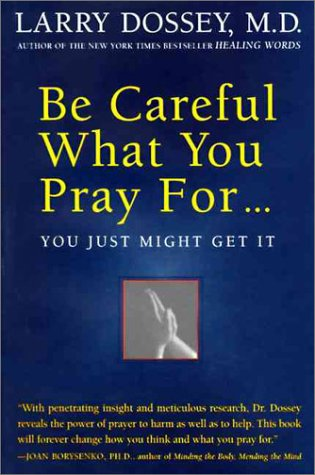 9780062514332: Be Careful What You Pray for