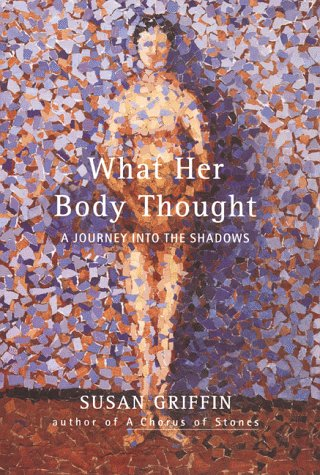 9780062514356: What Her Body Thought