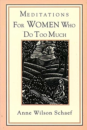 9780062514370: Meditations for Women Who Do Too Much