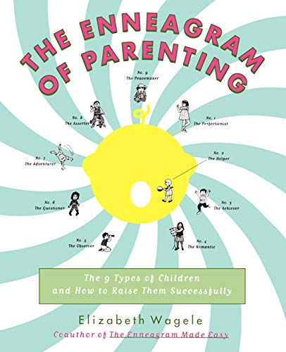 9780062514554: The Enneagram of Parenting: The 9 Types of Children and How to Raise Them Successfully