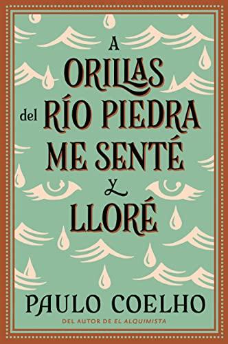 9780062514622: A Orillas de Rio Piedra Me Sente y Llore