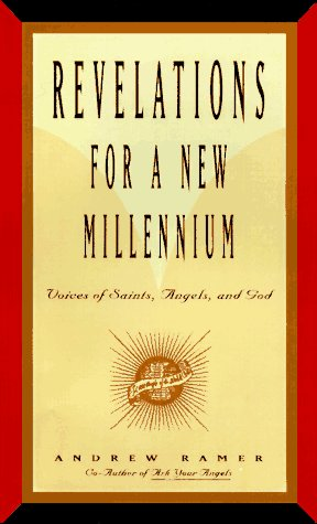 9780062514707: Revelations for a New Millenium: Saintly and Celestial Prophecies of Joy and Renewal