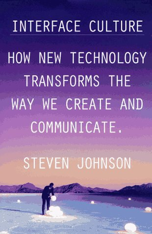 9780062514820: Interface Culture: How the Digital Medium--from Windows to the Web--Changes the way We Write, Speak