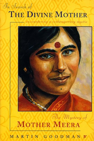9780062515094: In Search of the Divine Mother: The Mystery of Mother Meera