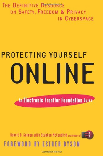 9780062515124: Protecting Yourself Online: An Electronic Frontier Foundation Guide