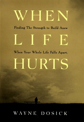 9780062515278: When Life Hurts: A Book of Hope