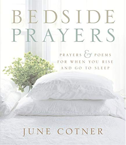 9780062515292: Bedside Prayers: Prayers and Poems for When You Rise and Go to Sleep