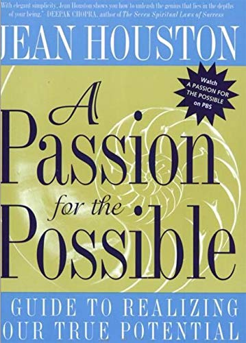9780062515322: A Passion for the Possible: A Guide to Realizing Your True Potential