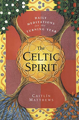 9780062515384: The Celtic Spirit: Daily Meditations for the Turning Year