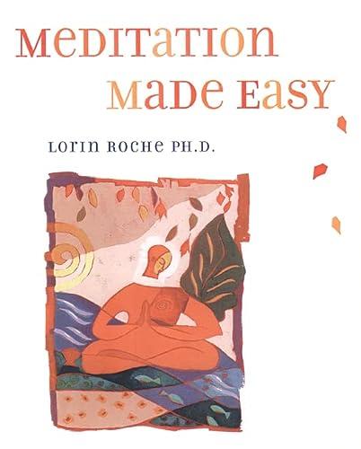 Meditation Made Easy: Roche, Lorin
