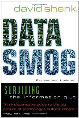 9780062515513: Data Smog: Surviving the Information Glut Revised and Updated Edition