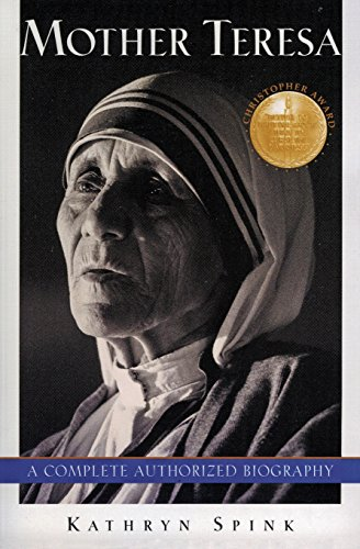 9780062515537: Mother Teresa: A Complete Authorized Biography