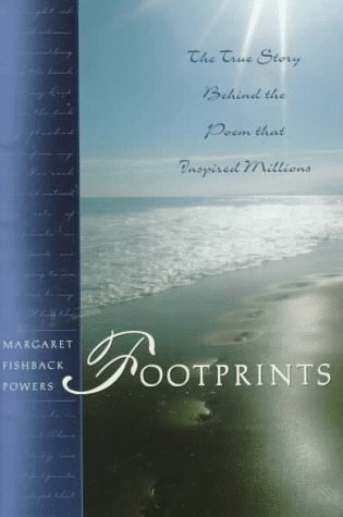 9780062515575: Footprints: The True Story Behind the Poem That Inspired Millions