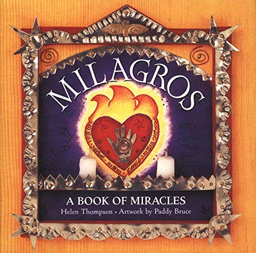 9780062515636: Milagros: A Book of Miracles