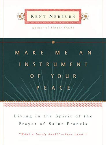 9780062515810: Make ME an Instrument of Your Peace: Living in the Spirit of the Prayer of Saint Francis