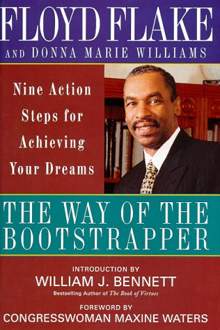 The Way of the Bootstrapper: Nine Action Steps for Achieving Your Dreams (Signed)