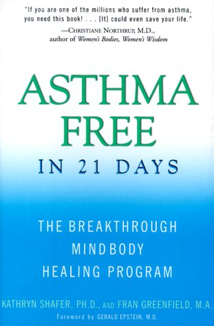 9780062515971: Asthma Free in 21 Days: The Breakthrough Mind-Body Healing Program