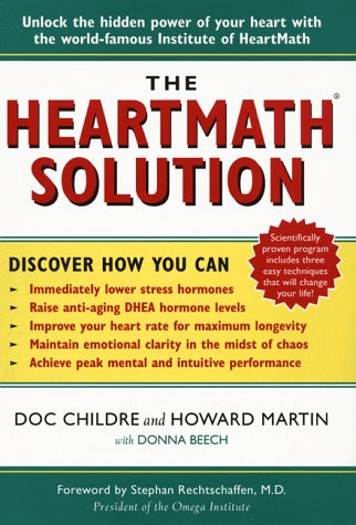 9780062516053: The HeartMath Solution; The Heartmath Institute's Revolutionary Program for Engaging the Power of the Heart's Intelligence