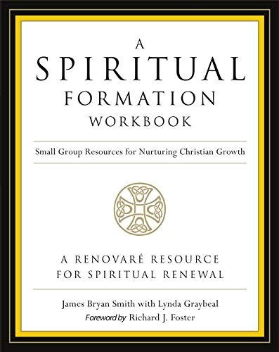 9780062516268: A Spiritual Formation Workbook - Revised edition: Small Group Resources for Nurturing Christian Growth