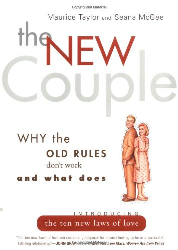 9780062516336: The New Couple: Why the Old Rules Don't Work and What Does