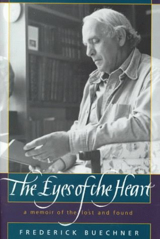 9780062516381: The Eyes of the Heart: A Memoir of the Lost and Found